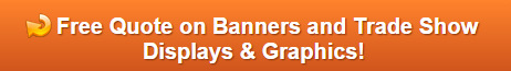 Free Quote on Banners and Trade Show Displays