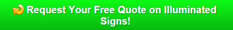 Free Quote on Illuminated Signs
