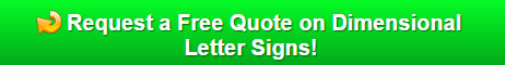 Free Quote on Dimensional Letter Signs