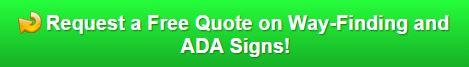 Free Quote on Way-Finding and ADA Signs Palm Beach County FL