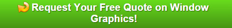 Free Quote on Window Graphics