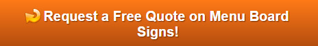 Free Quote on Menu Board Signs