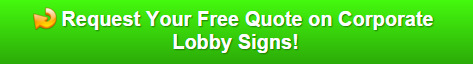 Free quote on corporate lobby signs Wellington FL