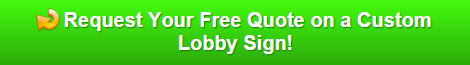 Free quote on lobby signs Naples FL